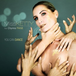 Miss Ketty Feat Chynna Paige - You Can Dance